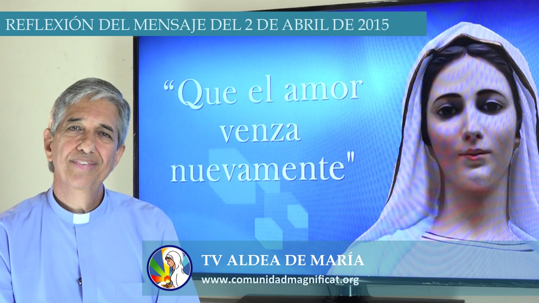 P. Francisco Verar – Meditación del mensaje del 2/04/2015