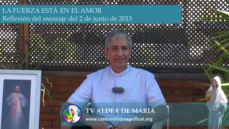 P. Francisco Verar – Meditación del mensaje del 2/06/2015